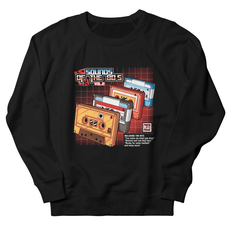 Sounds of the 80s Vol. 2 Women's Sweatshirt by Pinteezy's Artist Shop