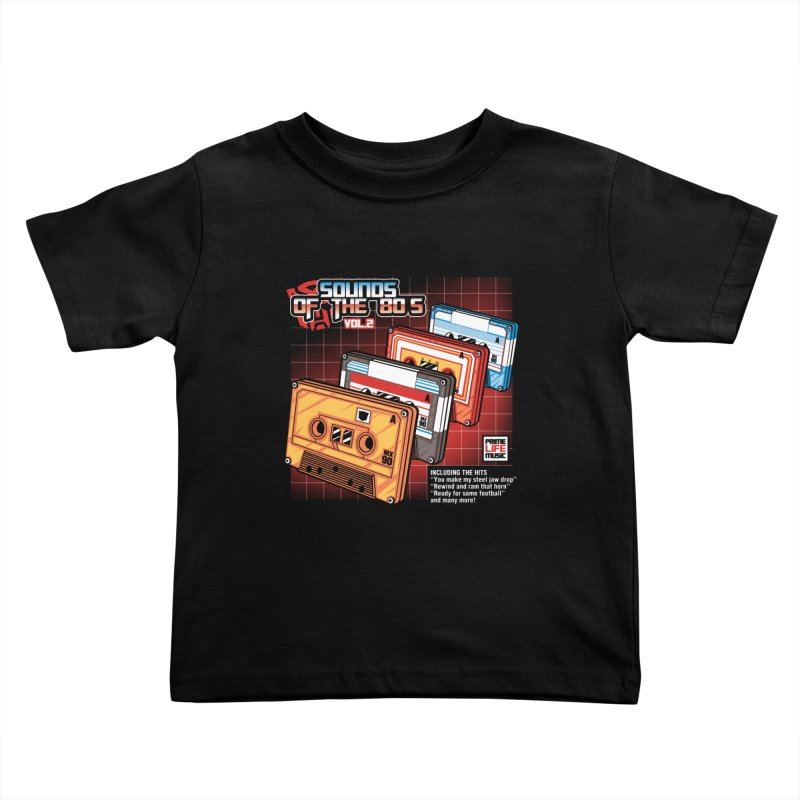 Sounds of the 80s Vol. 2 Kids Toddler T-Shirt by Pinteezy's Artist Shop