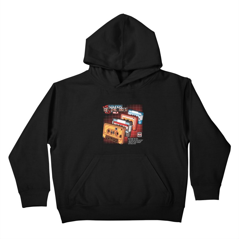 Sounds of the 80s Vol. 2 Kids Pullover Hoody by Pinteezy's Artist Shop