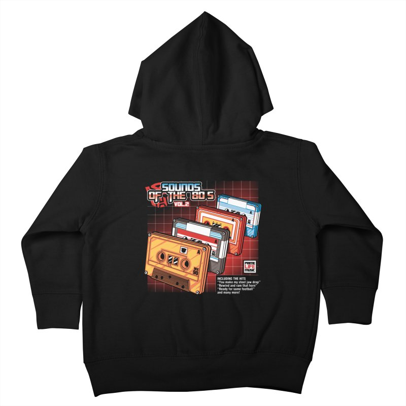 Sounds of the 80s Vol. 2 Kids Toddler Zip-Up Hoody by Pinteezy's Artist Shop