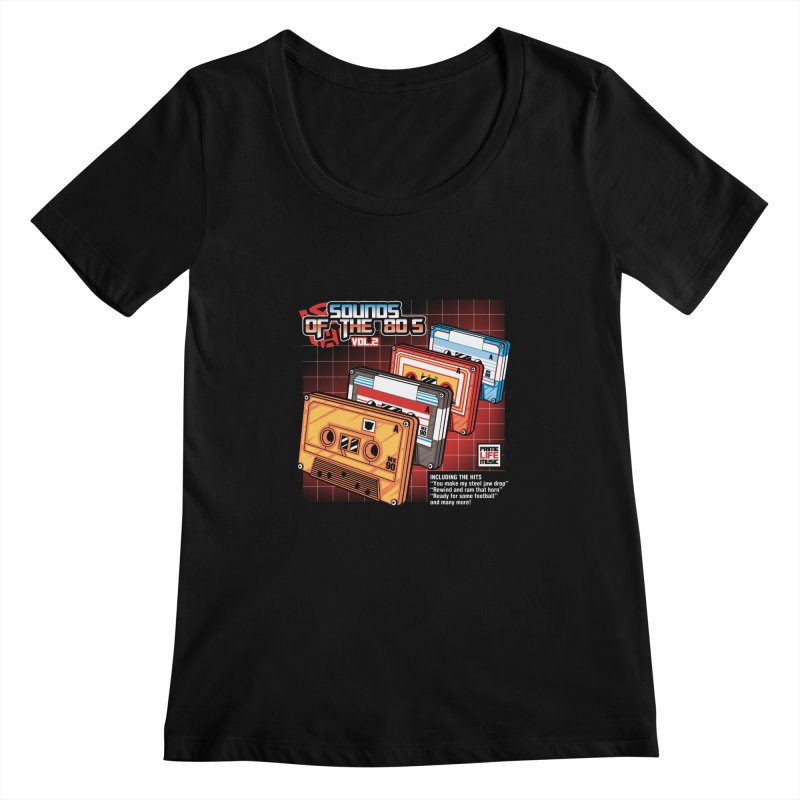 Sounds of the 80s Vol. 2 Women's Scoopneck by Pinteezy's Artist Shop