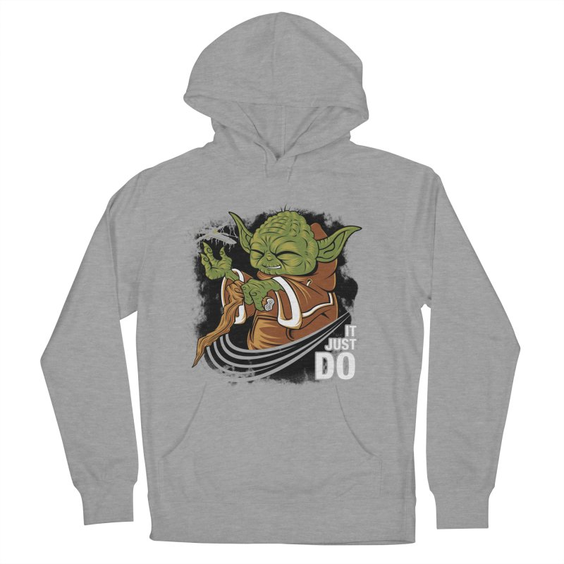 It Just Do Men's Pullover Hoody by Pinteezy's Artist Shop