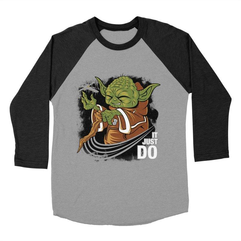 It Just Do Women's Baseball Triblend T-Shirt by Pinteezy's Artist Shop
