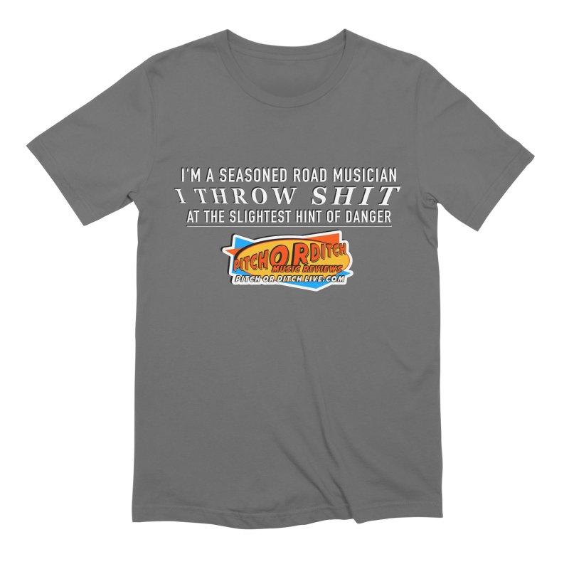 Throw Shit Men's T-Shirt by Pitchorditch's Artist Shop