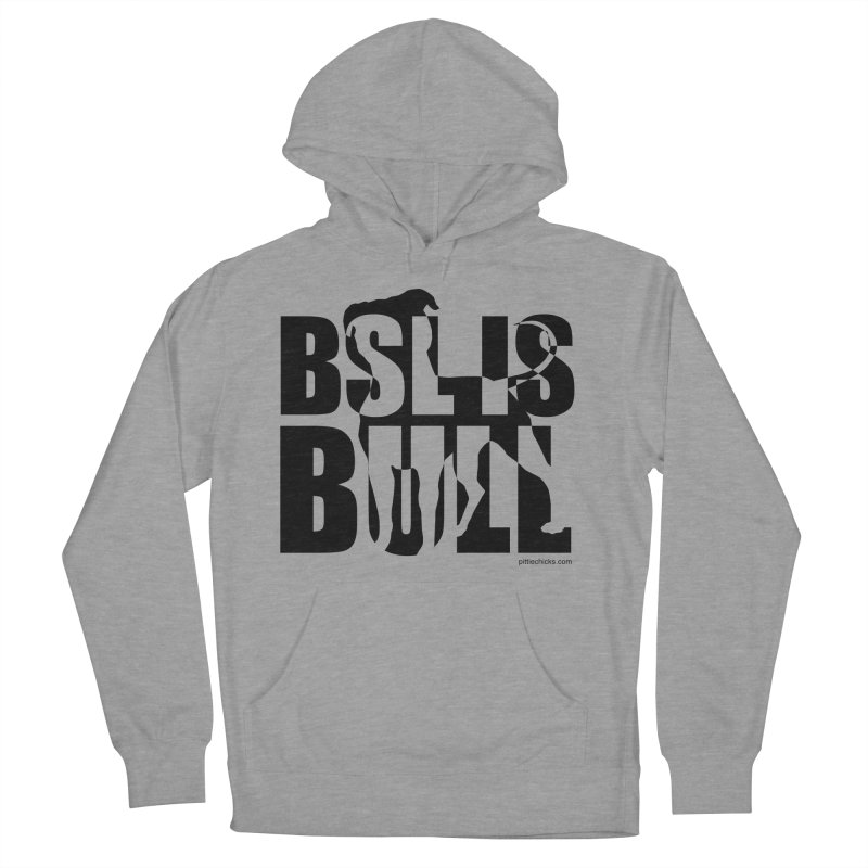 BSL is Bull in Men's French Terry Pullover Hoody Heather Graphite by Pittie Chicks