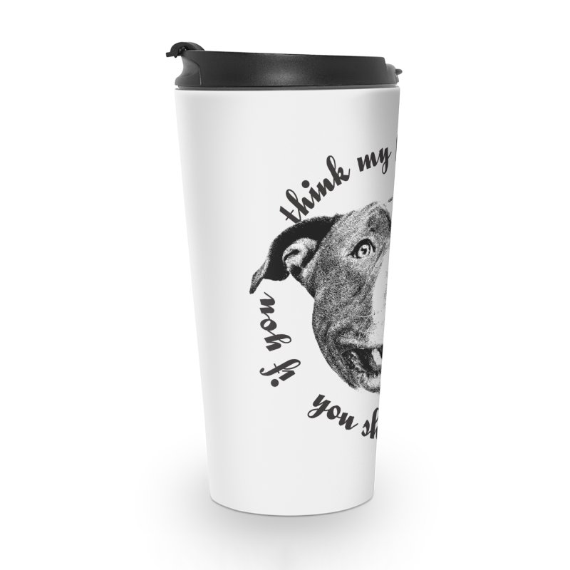Beefy Bull Accessories Travel Mug by Pittie Chicks