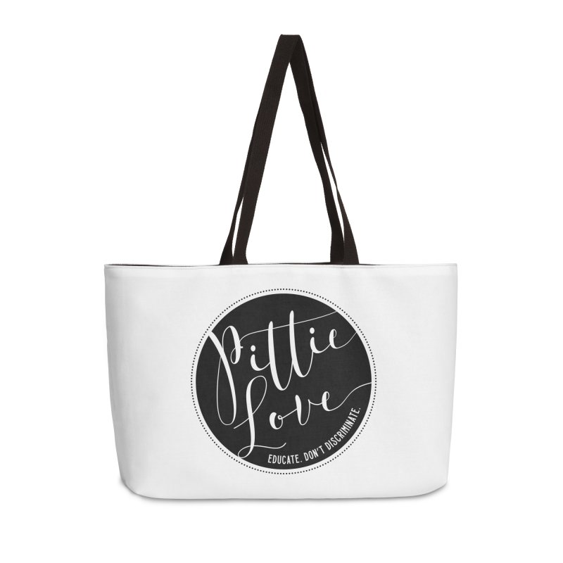 Pittie Love - Educate Don't Discriminate Accessories Weekender Bag Bag by Pittie Chicks