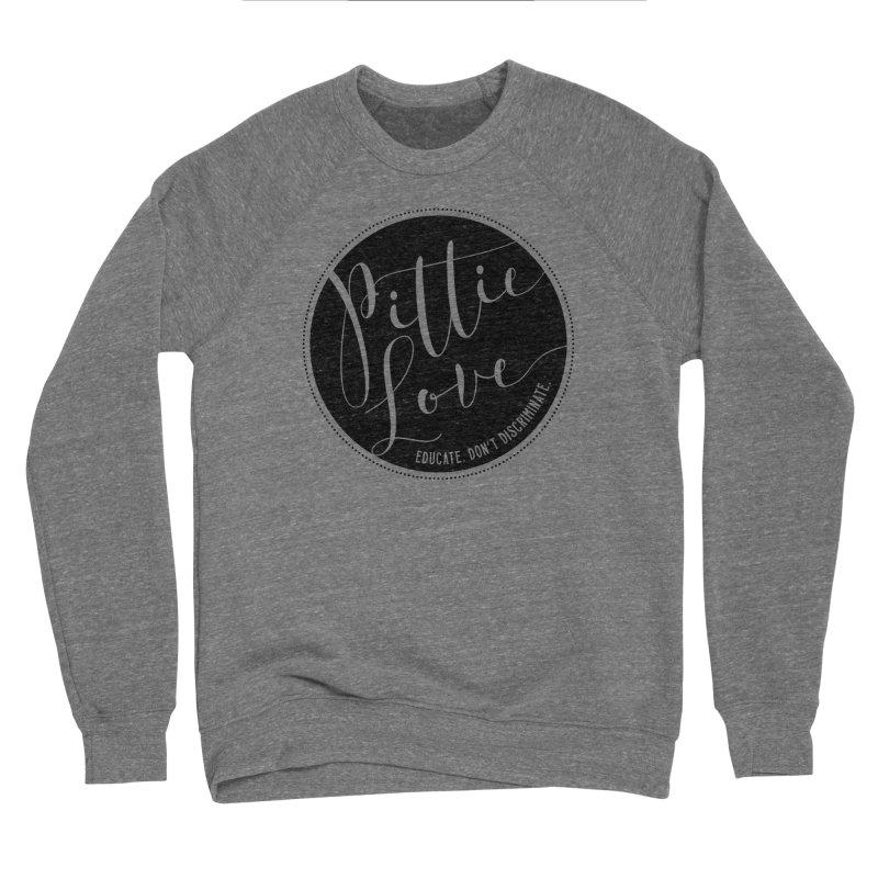 Pittie Love - Educate Don't Discriminate Women's Sponge Fleece Sweatshirt by Pittie Chicks