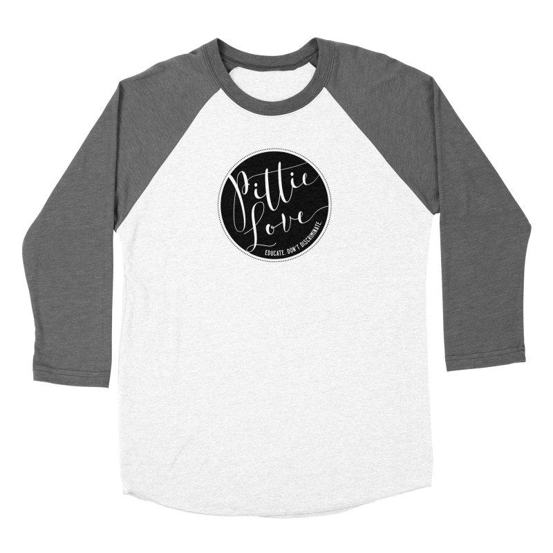 Pittie Love - Educate Don't Discriminate Women's Baseball Triblend Longsleeve T-Shirt by Pittie Chicks