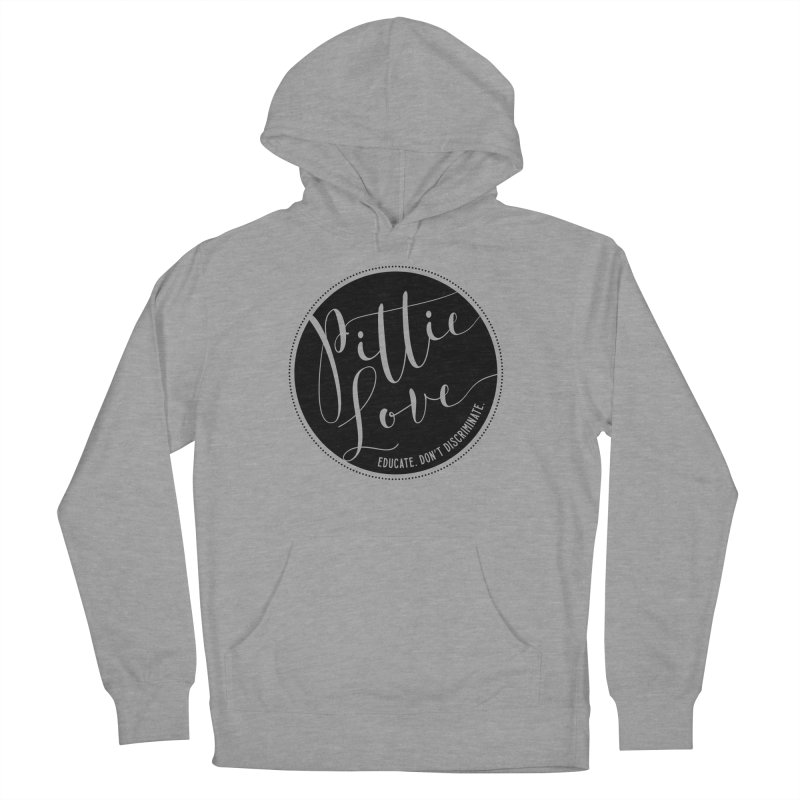 Pittie Love - Educate Don't Discriminate in Women's French Terry Pullover Hoody Heather Graphite by Pittie Chicks