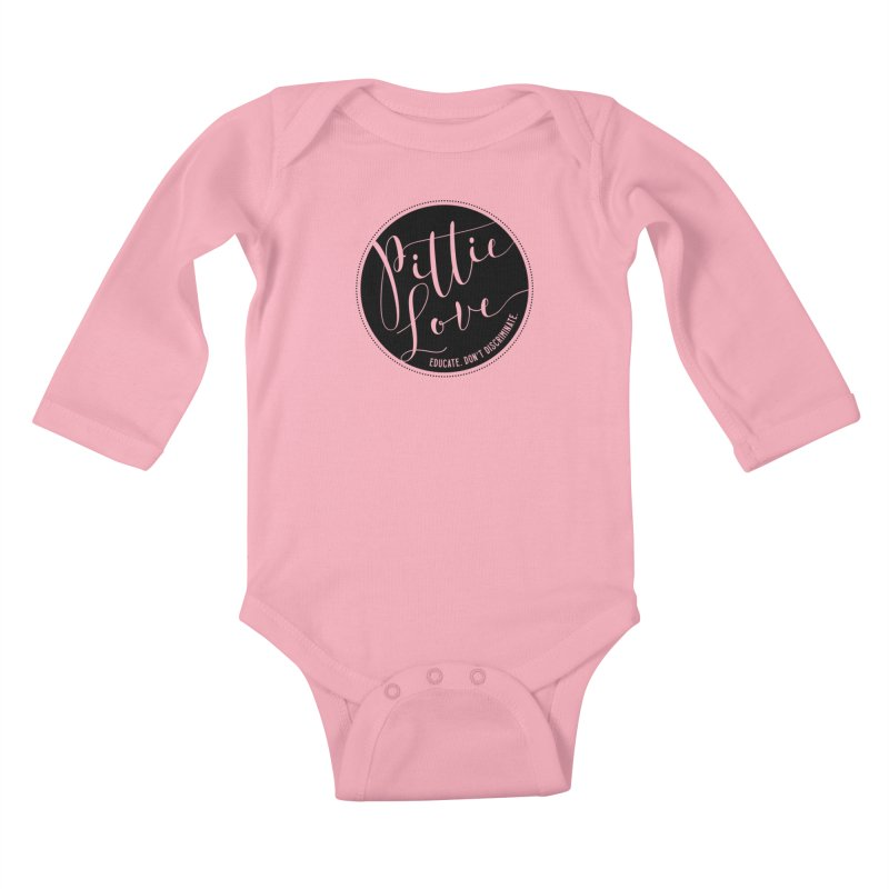 Pittie Love - Educate Don't Discriminate Kids Baby Longsleeve Bodysuit by Pittie Chicks
