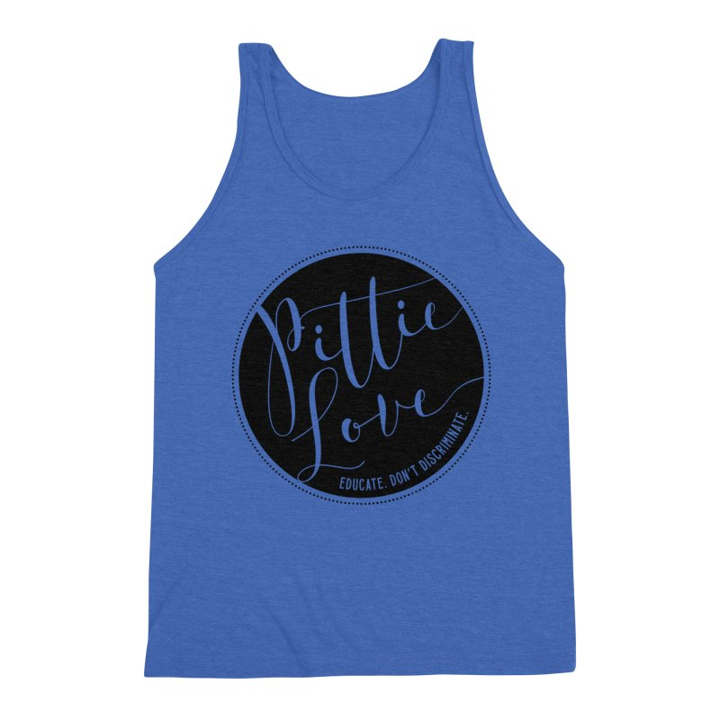 Pittie Love - Educate Don't Discriminate Men's Tank by Pittie Chicks