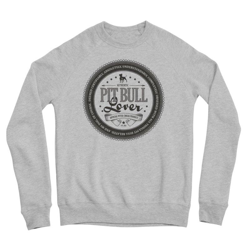 Authentic Pit Bull Lover Men's Sponge Fleece Sweatshirt by Pittie Chicks