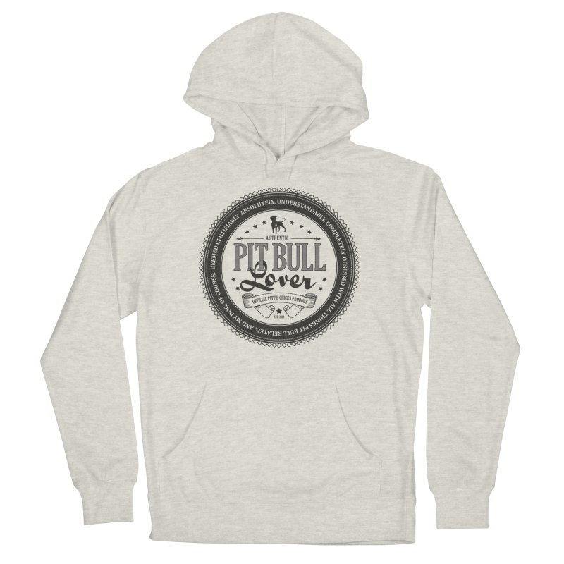 Authentic Pit Bull Lover Women's French Terry Pullover Hoody by Pittie Chicks