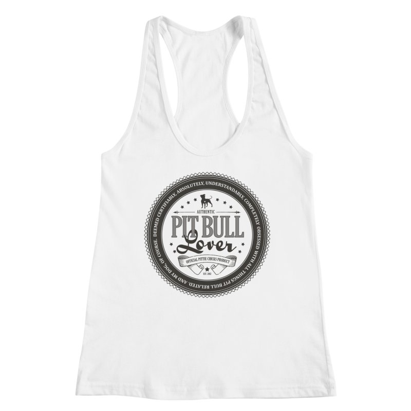 Authentic Pit Bull Lover Women's Racerback Tank by Pittie Chicks
