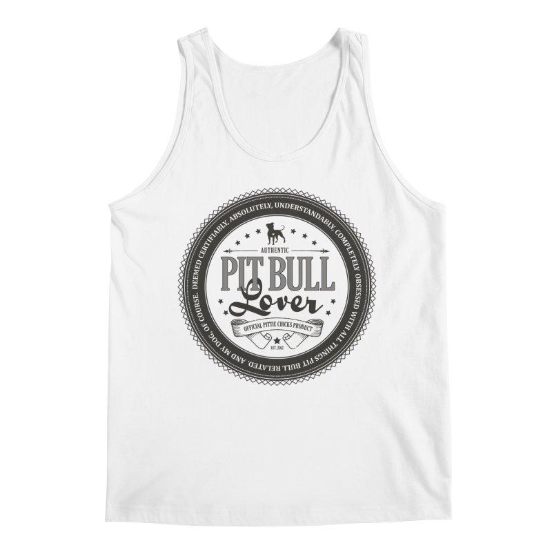 Authentic Pit Bull Lover Men's Regular Tank by Pittie Chicks