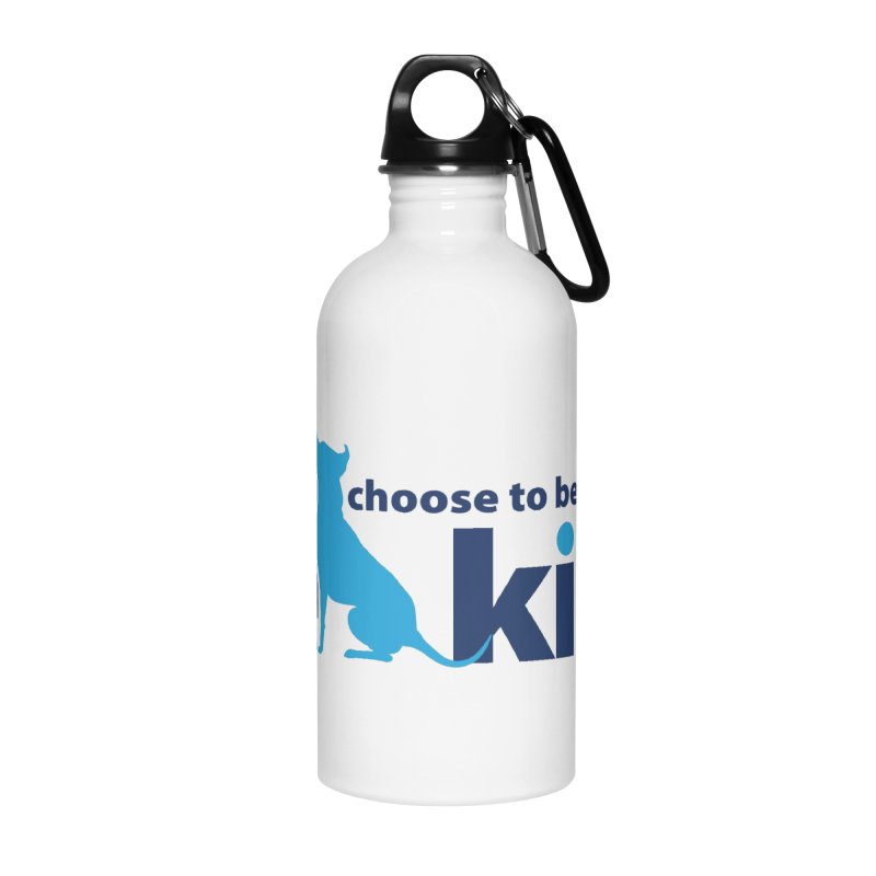 Choose Kind Accessories Water Bottle by Pittie Chicks