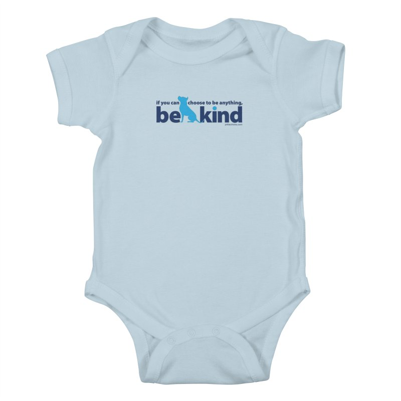 Choose Kind Kids Baby Bodysuit by Pittie Chicks