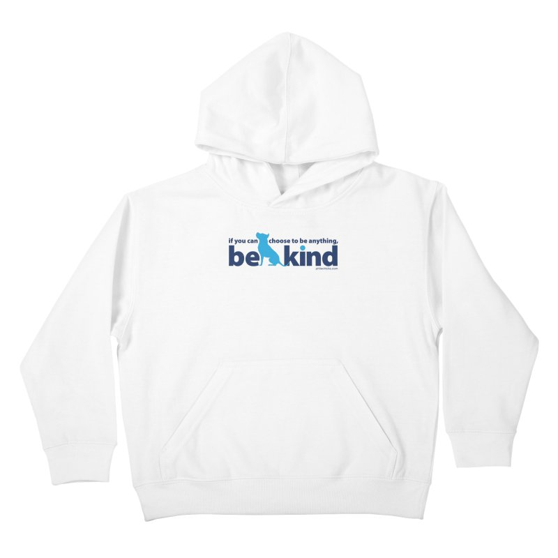 Choose Kind Kids Pullover Hoody by Pittie Chicks