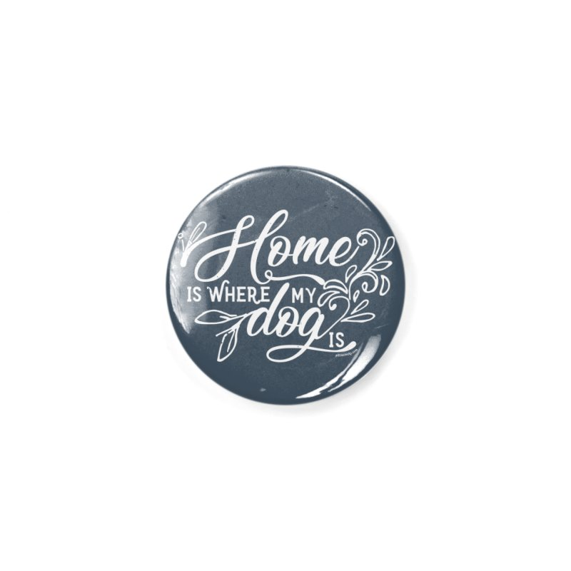 Home Accessories Button by Pittie Chicks