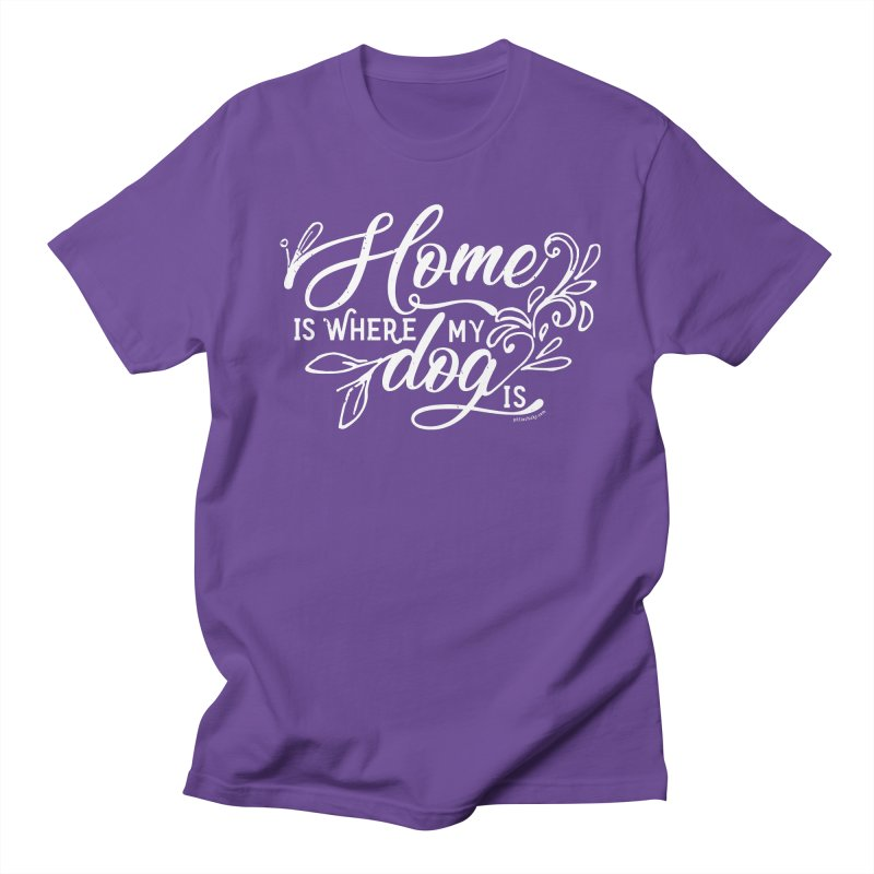Home Women's Regular Unisex T-Shirt by Pittie Chicks