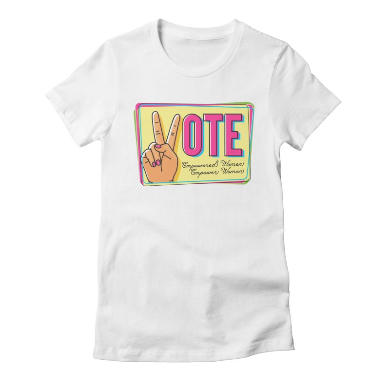 Vote - Empowered Women Women's T-Shirt by Pittie Chicks