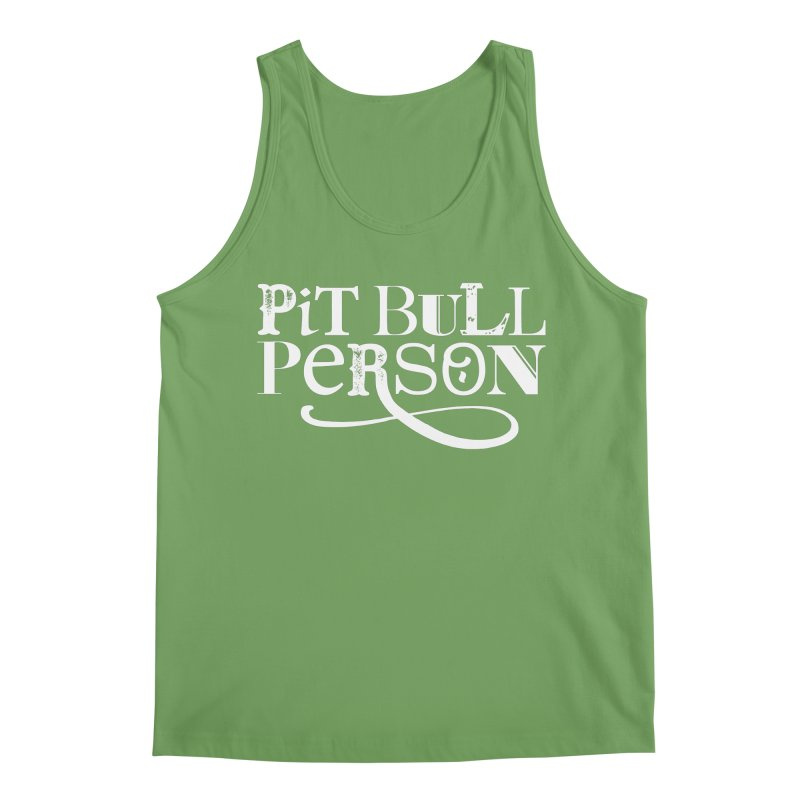 Pit Bull Person - White Ink Men's Tank by Pittie Chicks