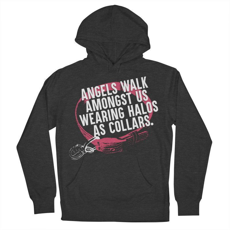 Dogs are Angels Men's French Terry Pullover Hoody by Pittie Chicks