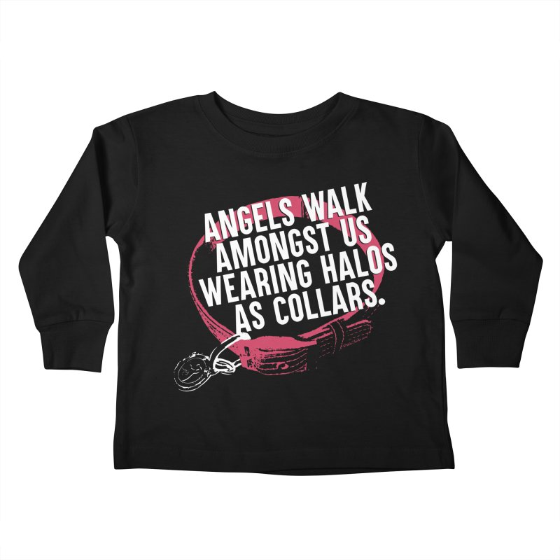 Dogs are Angels Kids Toddler Longsleeve T-Shirt by Pittie Chicks