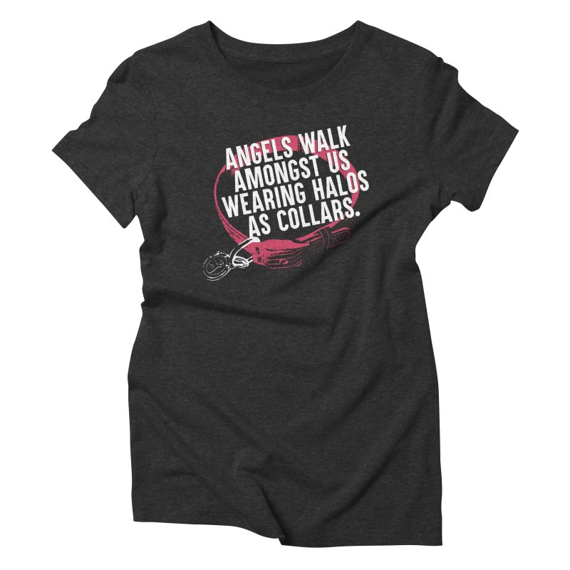 Dogs are Angels Women's Triblend T-shirt by Pittie Chicks