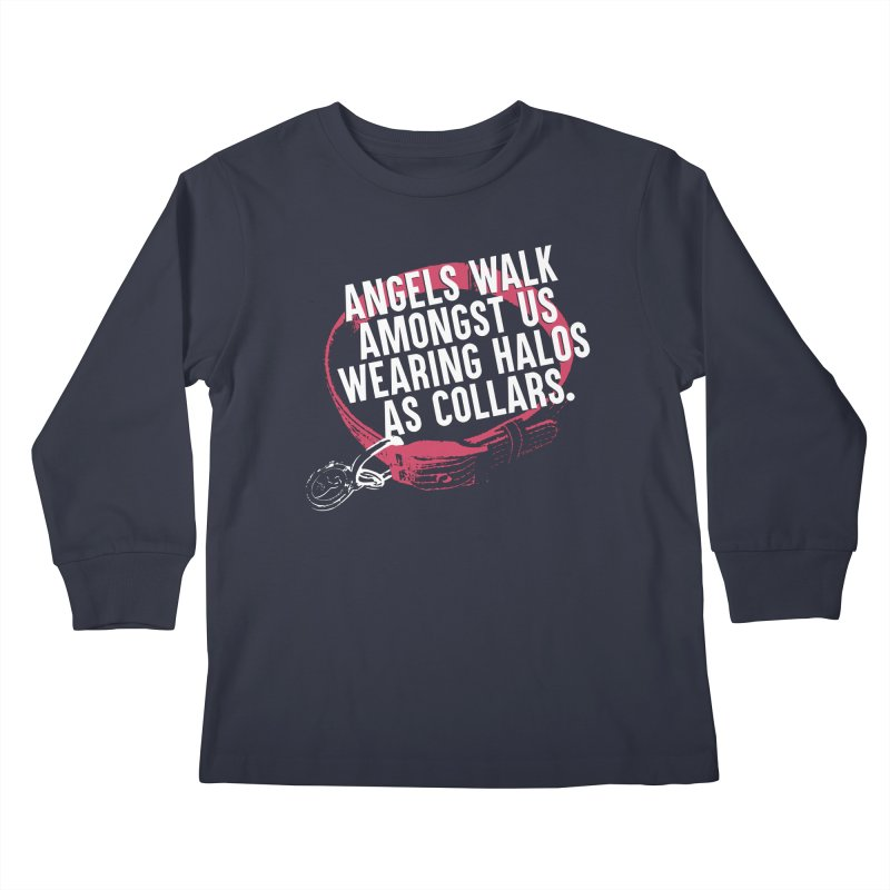 Dogs are Angels Kids Longsleeve T-Shirt by Pittie Chicks