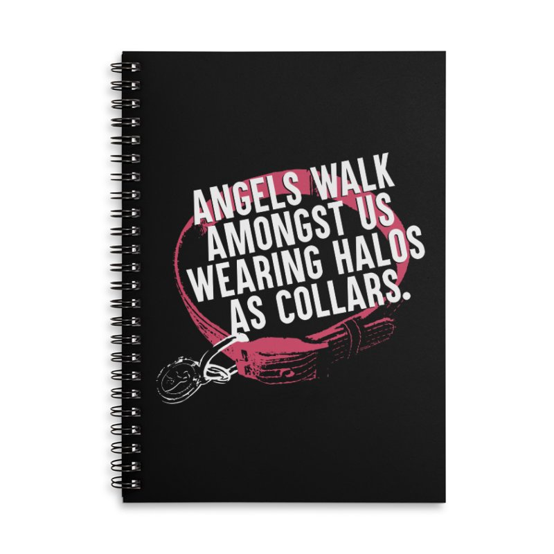 Dogs are Angels Accessories Lined Spiral Notebook by Pittie Chicks