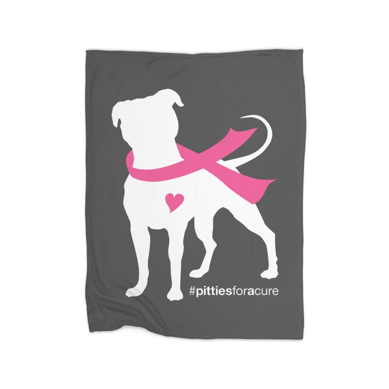 Pitties for a Cure - White Pittie Home Fleece Blanket Blanket by Pittie Chicks