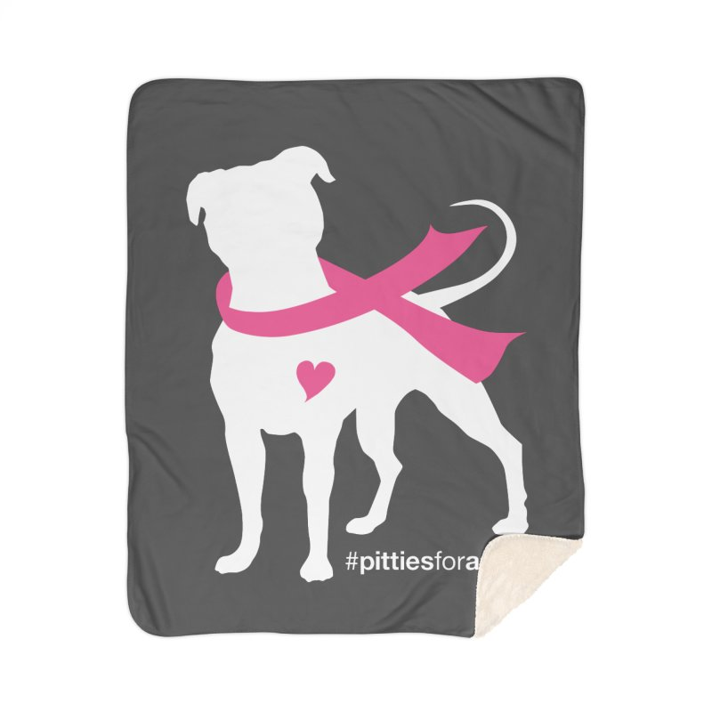 Pitties for a Cure - White Pittie Home Sherpa Blanket Blanket by Pittie Chicks