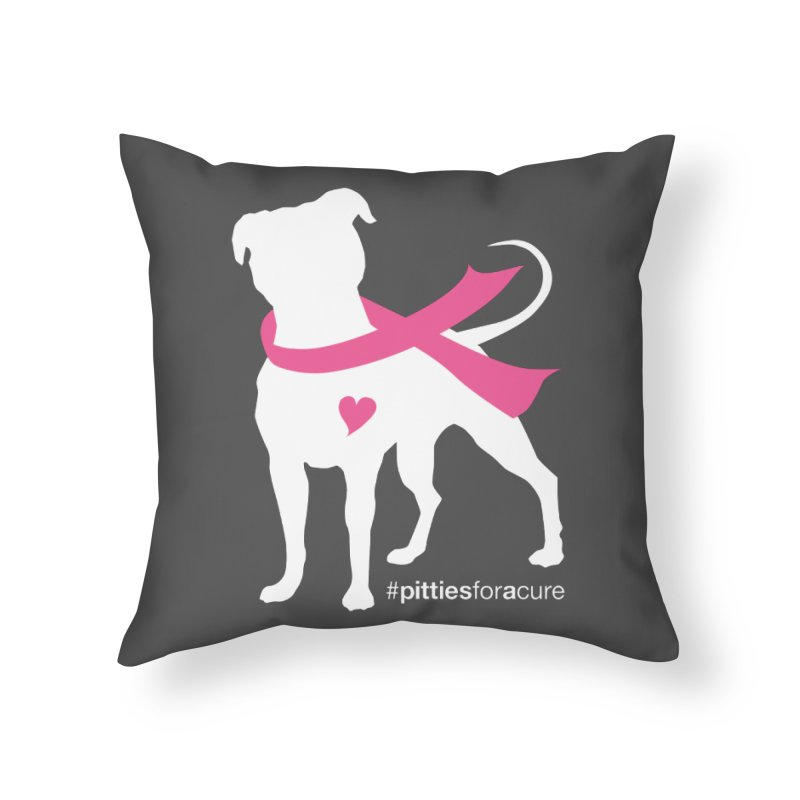 Pitties for a Cure - White Pittie Home Throw Pillow by Pittie Chicks