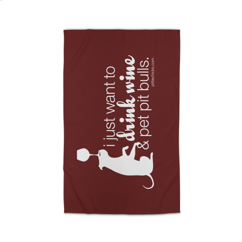 Drink Wine & Pet Pits Home Rug by Pittie Chicks