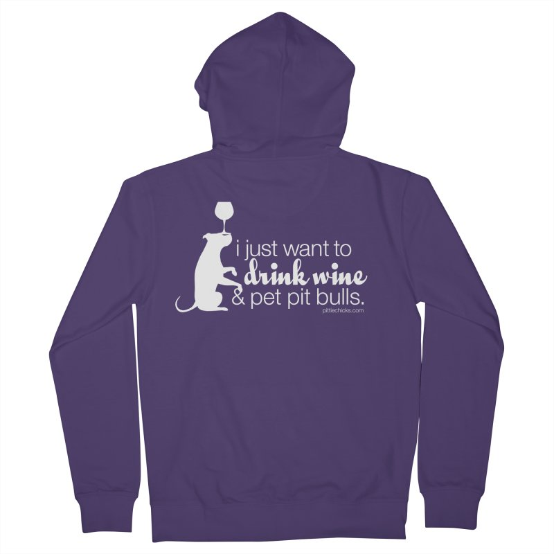 Drink Wine & Pet Pits Women's Zip-Up Hoody by Pittie Chicks