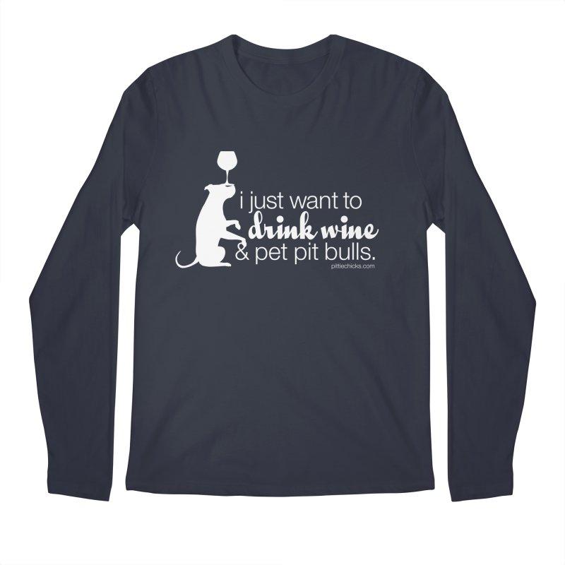 Drink Wine & Pet Pits Men's Regular Longsleeve T-Shirt by Pittie Chicks