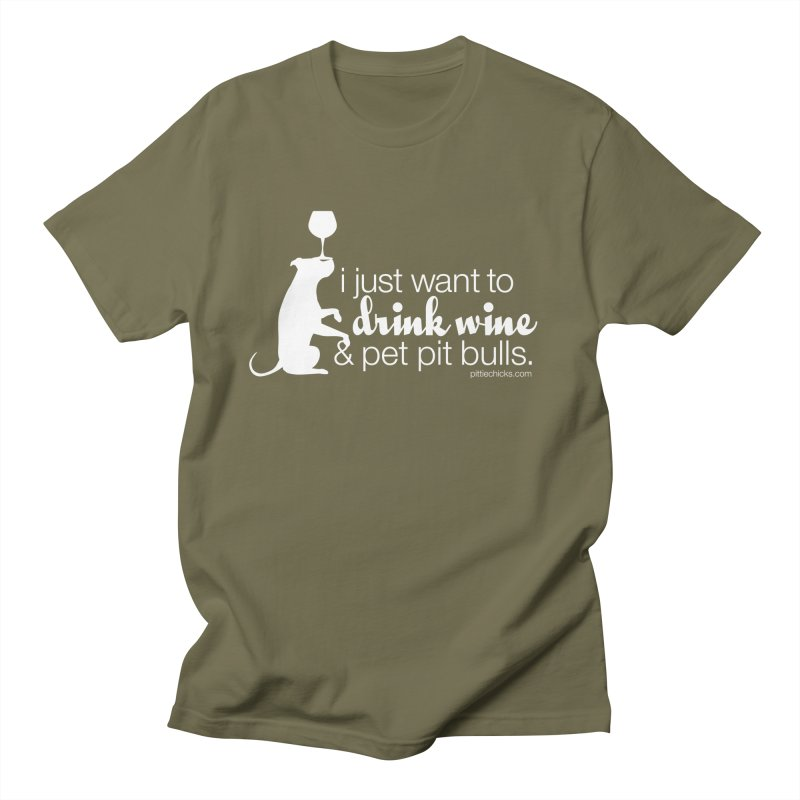 Drink Wine & Pet Pits Men's Regular T-Shirt by Pittie Chicks