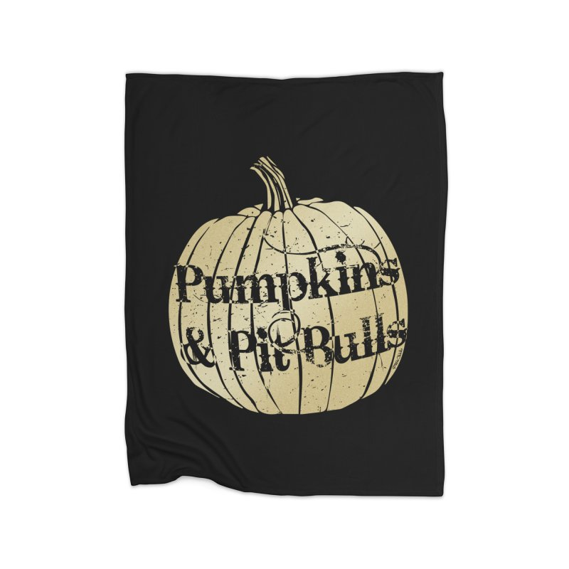Pumpkins & Pit Bulls Home Blanket by Pittie Chicks