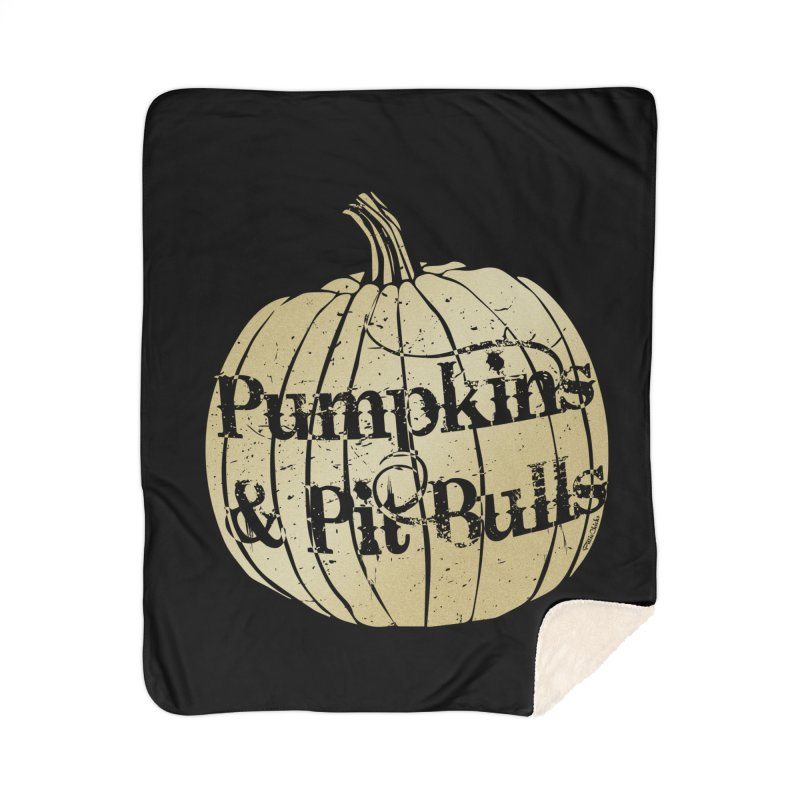 Pumpkins & Pit Bulls Home Sherpa Blanket Blanket by Pittie Chicks