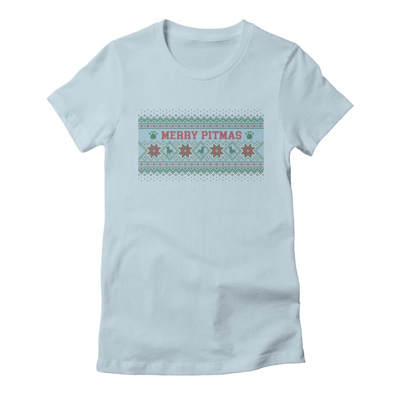 Merry Pitmas Ugly Sweater - Jolly Women's Fitted T-Shirt by Pittie Chicks