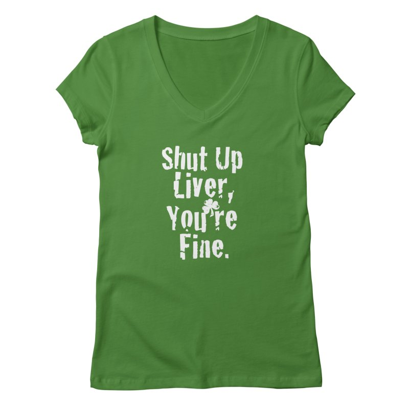 Liver Schmivver Drinking Tee in Women's Regular V-Neck Leaf by Pittie Chicks
