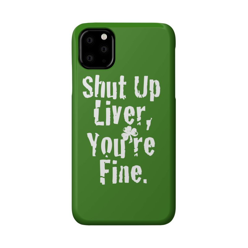 Liver Schmivver Drinking Tee Accessories Phone Case by Pittie Chicks