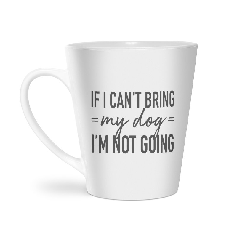 Nope. Not Going. Accessories Latte Mug by Pittie Chicks