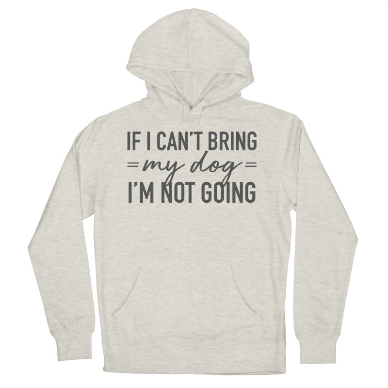 Nope. Not Going. Men's French Terry Pullover Hoody by Pittie Chicks