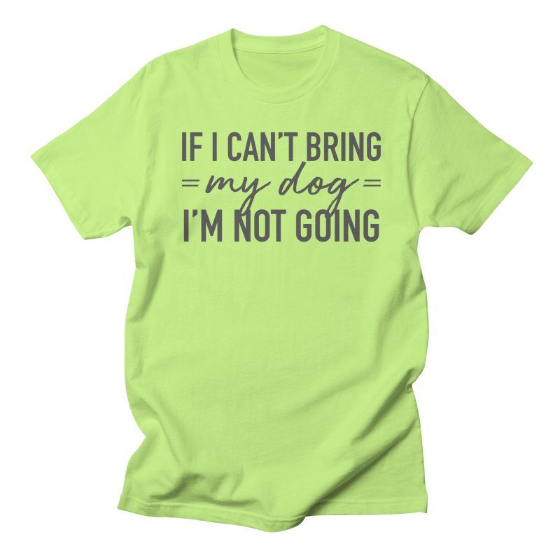 Nope. Not Going. Men's Regular T-Shirt by Pittie Chicks