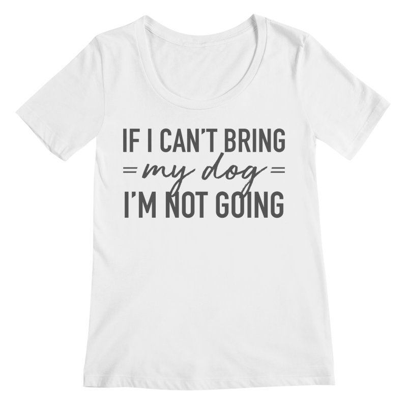 Nope. Not Going. Women's Regular Scoop Neck by Pittie Chicks