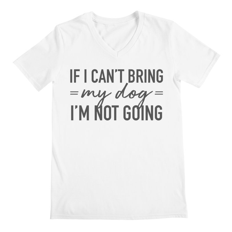 Nope. Not Going. Men's Regular V-Neck by Pittie Chicks