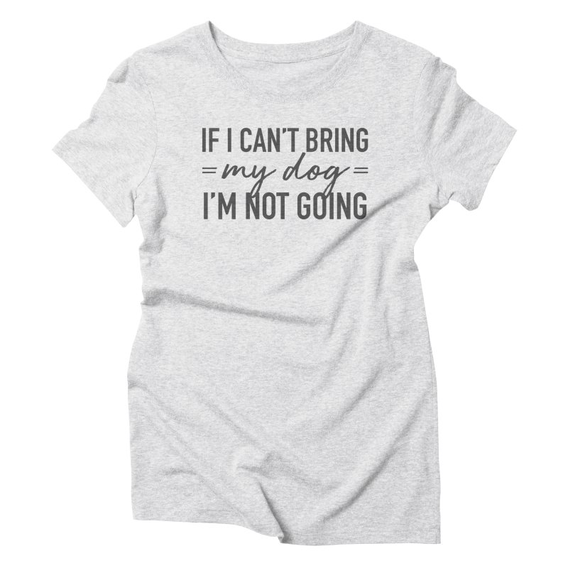 Nope. Not Going. in Women's Triblend T-Shirt Heather White by Pittie Chicks